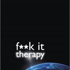 F*CK-IT-Therapy