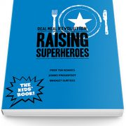 Raising Superheroes